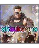 MMK-The Shaukeens