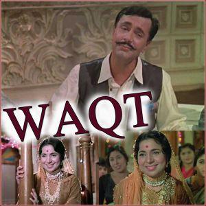 Aye Meri Zohrazabeen - Waqt (Video Karaoke Format)