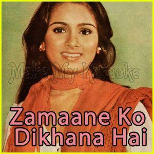 Puchho Na Yaar - Zamaane Ko Dikhana Hai