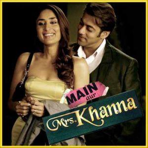 Rabba - Main Aur Mrs Khanna