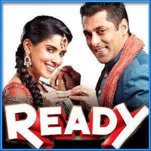 Dhinka Chika - Ready
