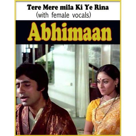 Tere Mere mila Ki Ye Raina (with female vocals)  -  Abhimaan (MP3 Format)
