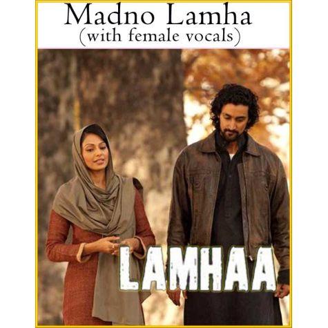 Madno-Lamha (with female vocals)  -  Lamhaa