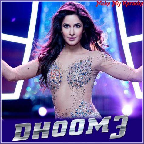 Dhoom Machale - Dhoom-3 (MP3 And Video Karaoke Format)
