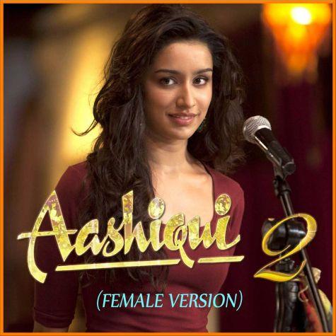 Sun Raha Hai Na (Female) - Aashiqui 2 (MP3 Format)