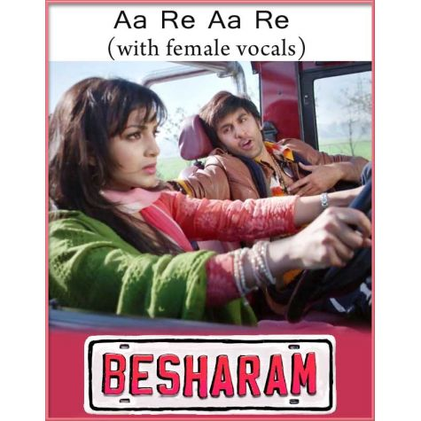 Aa Re Aa re (With Female Vocals) - Besharam (MP3 Format)