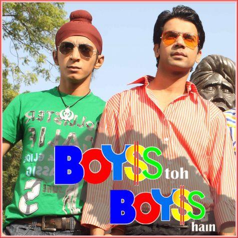 Sab Kuch Badal Gaya Hai  -  Boyss Toh Boyss Hain (MP3 And Video-Karaoke Format)