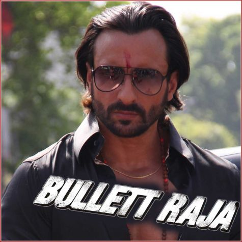 Bullet Raja - Bullet Raja (MP3 Format)