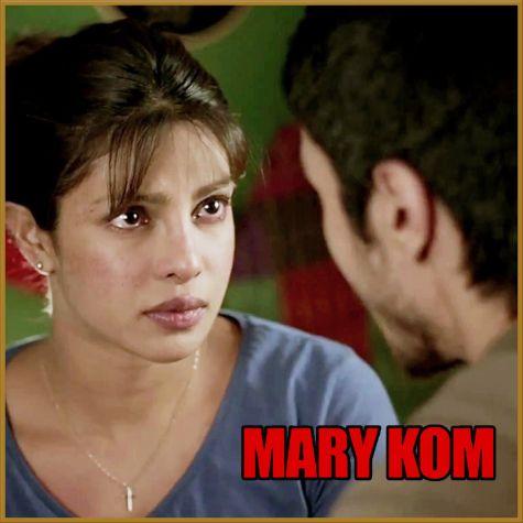 Salaam India - Mary Kom (MP3 And Video Karaoke Format)