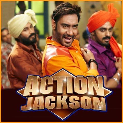 Punjabi Mast - Action Jackson (MP3 And Video-Karaoke Format)