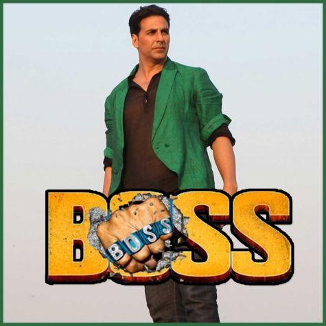 Pitah Se Hai Naam Tera - Boss (MP3 And Video-Karaoke Format)