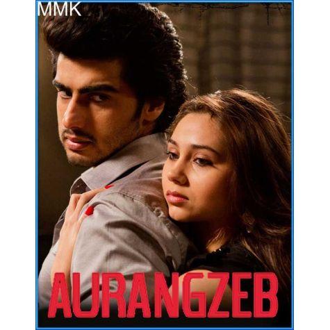 Barbaadi  -  Aurangzeb (MP3 and Video-Karaoke Format)