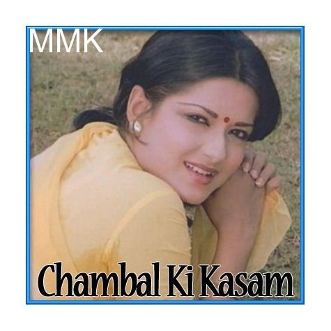 Chanda Re Mere Bhaiya Se Kehna - Chambal Ki Kasam (MP3 and Video-Karaoke  Format)