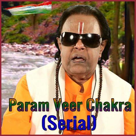 Mere Mehboob Mere Watan - Param Veer Chakra