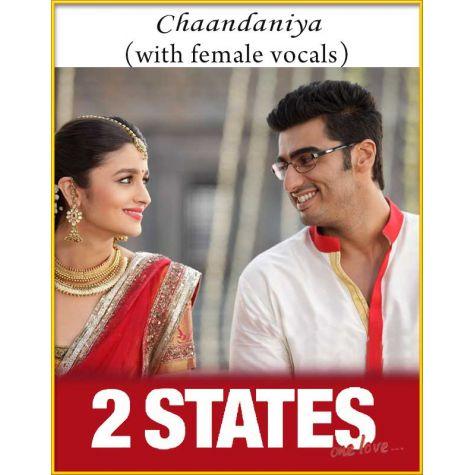 Chaandaniya (With Female Vocals) - 2 States