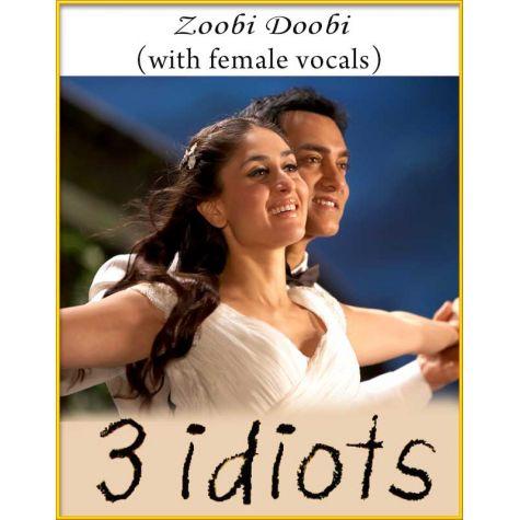 Zoobi Doobi (With Female Vocals) - 3 Idiots