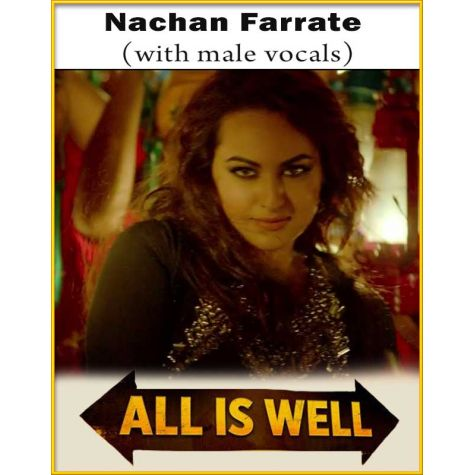 Nachan Farrate (With Male Vocals) - All Is Well