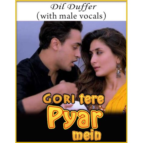 Dil Duffer (With Male Vocals) - Gori Tere Pyaar Mein