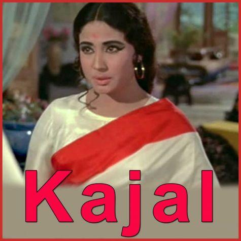 Mere Bhaiya Mere Chanda - Kajal (MP3 and Video Karaoke Format)