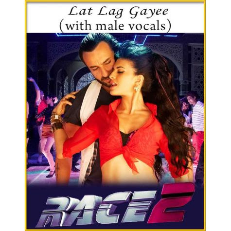Lat Lag Gayee (With Male Vocals) - Race 2