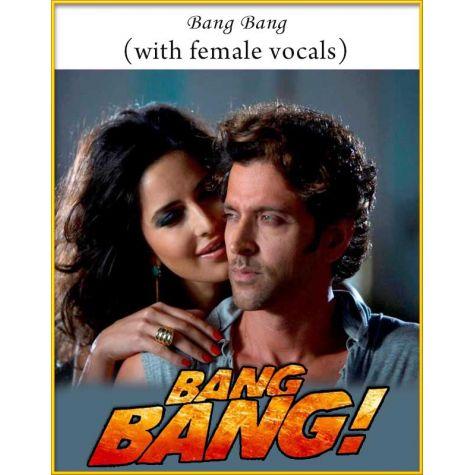 Bang Bang (With Female Vocals) - Bang Bang
