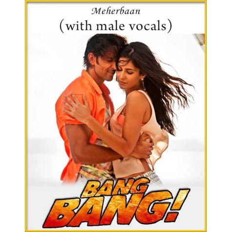 Meherbaan (With Male Vocals) - Bang Bang
