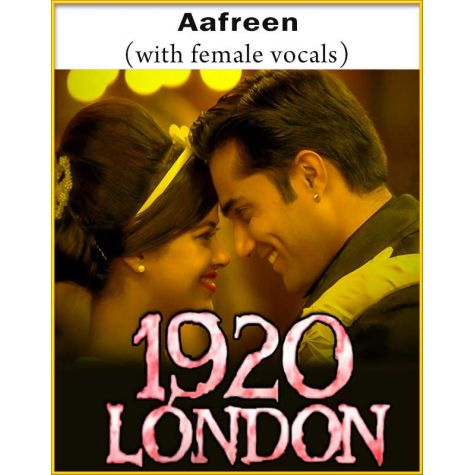 Aafreen (With Female Vocals) - 1920 London