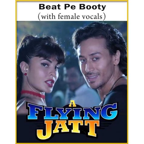 Beat Pe Booty (With Female Vocals) - A Flying Jatt