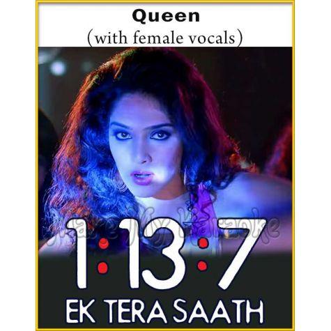 Queen (With Female Vocals) - 1-13-7 Ek Tera Saath (MP3 Format)