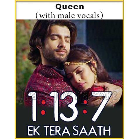 Queen (With Male Vocals) - 1-13-7 Ek Tera Saath (MP3 Format)