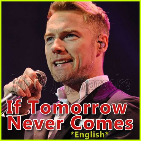 If Tomorrow Never Comes - English  - Destination