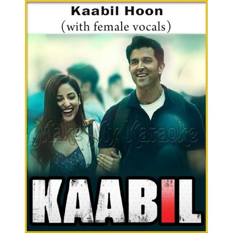 Kaabil Hoon (With Female Vocals) - Kaabil