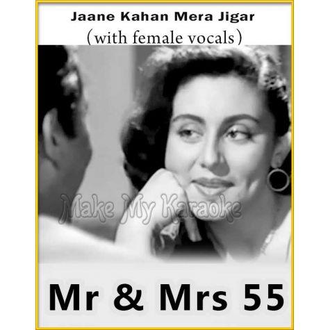 Jaane Kahan Mera Jigar (With Female Vocals)