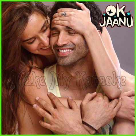 Ok Jaanu - Ok Jaanu