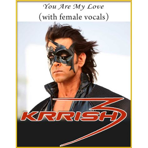You Are My Love (With Female Vocals) - Krishh 3