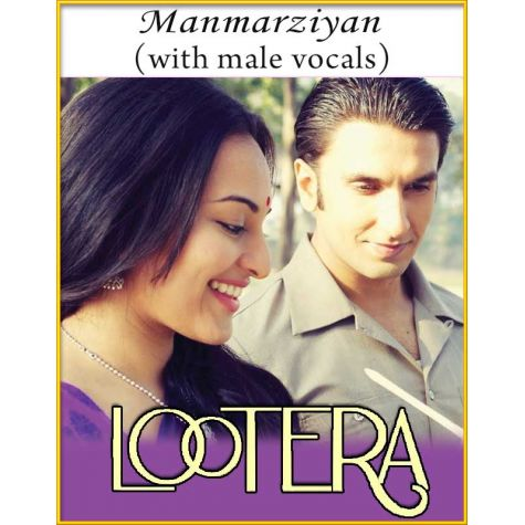 Manmarziyan (With Male Vocals) - Lootera