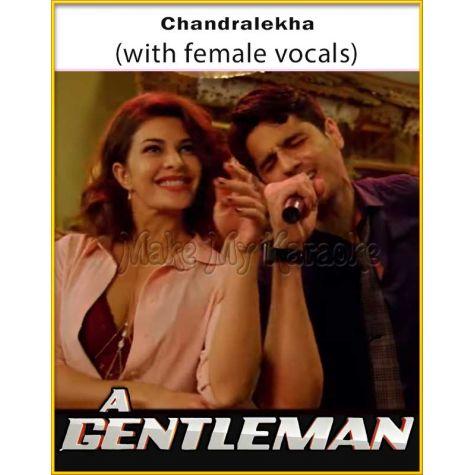 Chandralekha (With Female Vocals) - A Gentleman (MP3 Format)