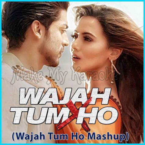 Wajah Tum Ho Mashup - Wajah Tum Ho (MP3 Format)