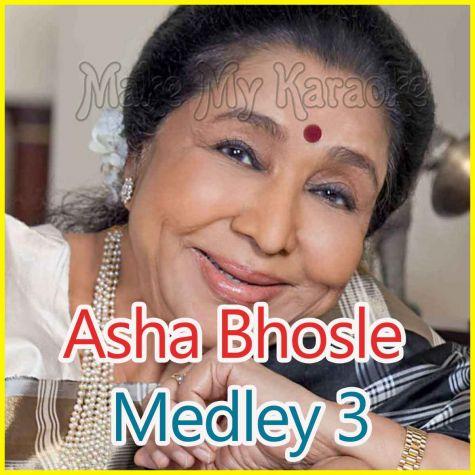 Asha Bhosle Medley 3 - Asha Bhosle Medley 3
