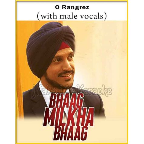 O Rangrez (With Male Vocals) - Bhaag Milkha Bhaag