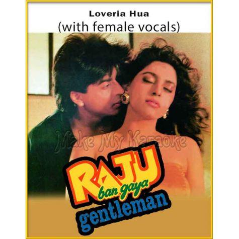 Loveria Hua (With Female Vocals) - Raju Ban Gaya Gentleman (MP3 Format)