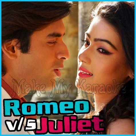 Sohag Chand  - Romeo vs Juliet
