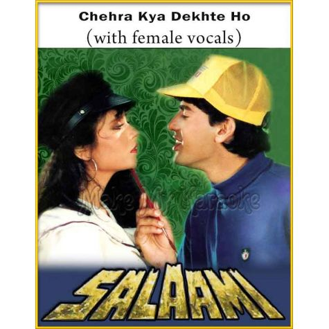 Chehra Kya Dekhte Ho (With Female Vocals) - Salaami (MP3 And Video-Karaoke Format)