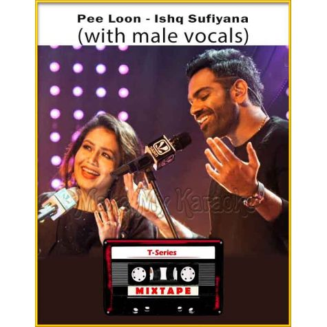 Pee Loon - Ishq Sufiyana (With Male Vocals) - T-Series Mixtape