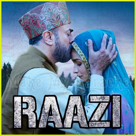 Ae Watan - Raazi