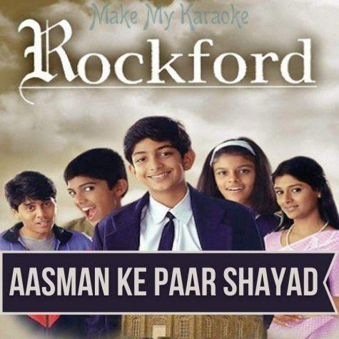 Aasman Ke Paar Shayad-Rockford