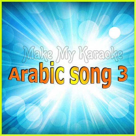 Arabic song 3 - Arabic