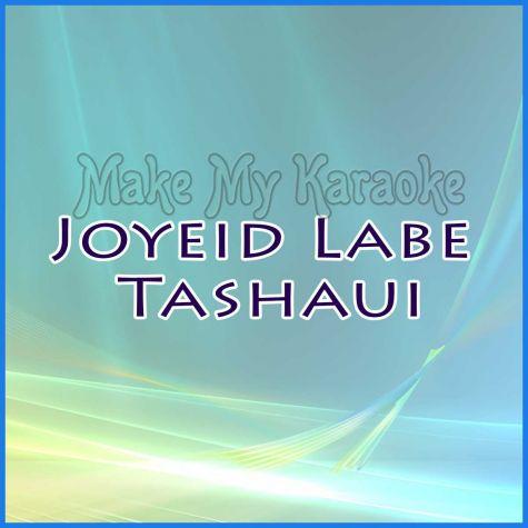 Joyeid Labe Tashaui - ARABIC